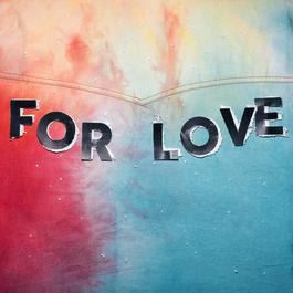 ฟังเพลงอัลบั้ม For Love EP