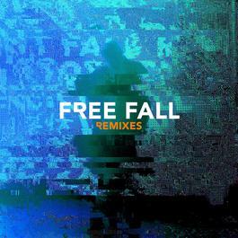 ฟังเพลงอัลบั้ม Free Fall (Remixes)