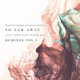 ฟังเพลงอัลบั้ม So Far Away (Remixes Vol. 1)