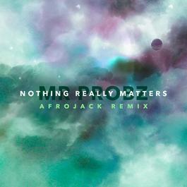 อัลบั้ม Nothing Really Matters (Afrojack Remix)