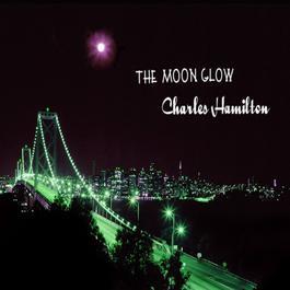 ฟังเพลงอัลบั้ม The Moonglow - Single