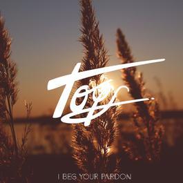 อัลบั้ม I Beg Your Pardon