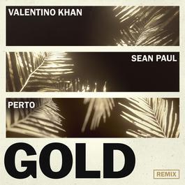 ฟังเพลงอัลบั้ม Gold (feat. Sean Paul) [Perto Remix]