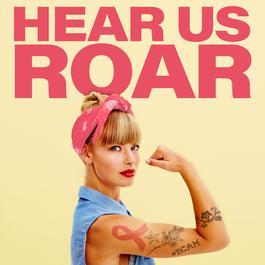 อัลบั้ม Hear Us Roar
