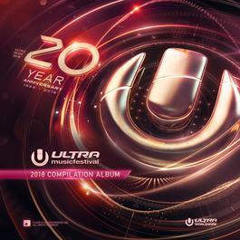 อัลบั้ม Ultra Music Festival 2018