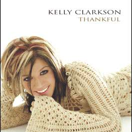 Thankful 2003 Kelly Clarkson
