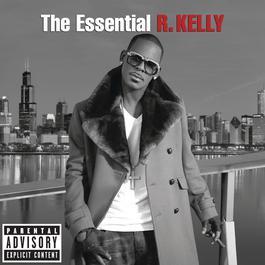 อัลบั้ม The Essential R. Kelly