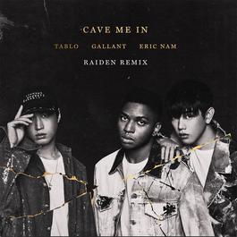 ฟังเพลงอัลบั้ม Cave Me In (Raiden Remix)