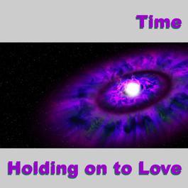 ฟังเพลงอัลบั้ม Holding on to Love