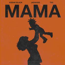 ฟังเพลงอัลบั้ม Mama (feat. Jadakiss & TXS)