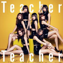ฟังเพลงอัลบั้ม Teacher Teacher (Type C)