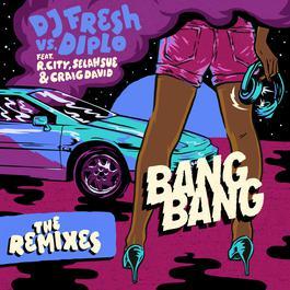 ฟังเพลงอัลบั้ม Bang Bang (Remixes)
