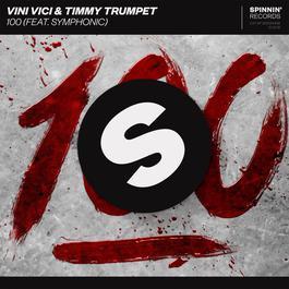 ฟังเพลงอัลบั้ม 100 (feat. Symphonic)