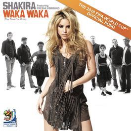 อัลบั้ม Waka Waka (This Time for Africa) [The Official 2010 FIFA World Cup (TM) Song]