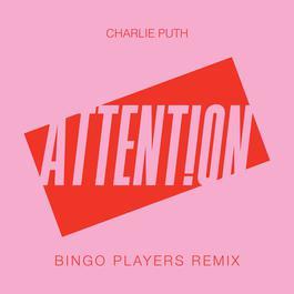 ฟังเพลงอัลบั้ม Attention (Bingo Players Remix)