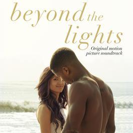 อัลบั้ม Beyond the Lights (Original Motion Picture Soundtrack)