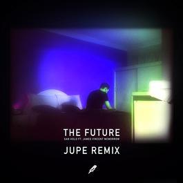 ฟังเพลงอัลบั้ม The Future (Jupe Remix)