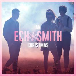 ฟังเพลงอัลบั้ม An Echosmith Christmas