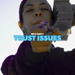 ฟังเพลงอัลบั้ม Trust Issues