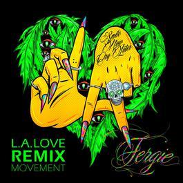 ฟังเพลงอัลบั้ม L.A.LOVE (la la) [Remix Movement]