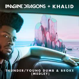 ฟังเพลงอัลบั้ม Thunder / Young Dumb & Broke