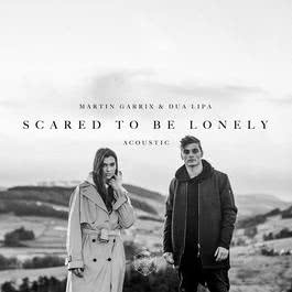 อัลบั้ม Scared to Be Lonely (Acoustic Version)