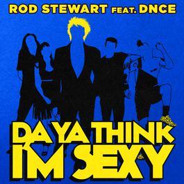 ฟังเพลงอัลบั้ม Da Ya Think I'm Sexy?