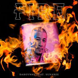 อัลบั้ม Fire (feat. Sunaree)