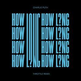 ฟังเพลงอัลบั้ม How Long (Throttle Remix)