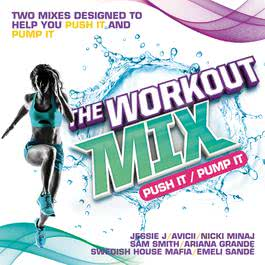 อัลบั้ม The Workout Mix - Push It / Pump It