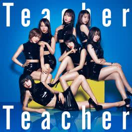 ฟังเพลงอัลบั้ม Teacher Teacher (Type B)