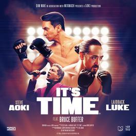 ฟังเพลงอัลบั้ม It's Time (feat. Bruce Buffer)