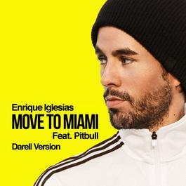 ฟังเพลงอัลบั้ม MOVE TO MIAMI (Darell Version)
