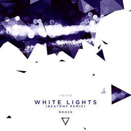 ฟังเพลงอัลบั้ม White Lights (BEATON3 Remix)