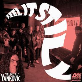 """ฟังเพลงอัลบั้ม Feel It Still (""""Weird Al"""" Yankovic Remix)"""