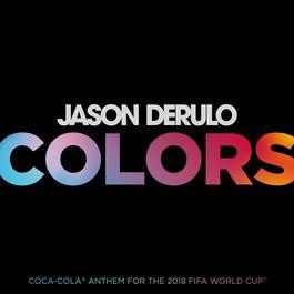 ฟังเพลงอัลบั้ม Colors (Coca-Cola® Anthem, 2018 FIFA World CupTM)
