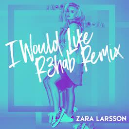 ฟังเพลงอัลบั้ม I Would Like (R3hab Remix)