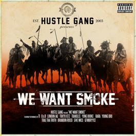ฟังเพลงอัลบั้ม We Want Smoke