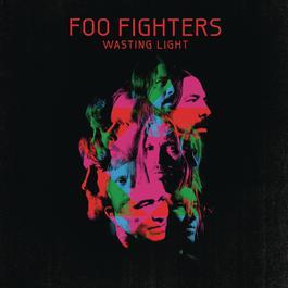 ฟังเพลงอัลบั้ม Wasting Light (Bonus Tracks)