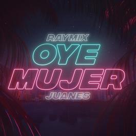 ฟังเพลงอัลบั้ม Oye Mujer