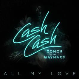 ฟังเพลงอัลบั้ม All My Love (feat. Conor Maynard)