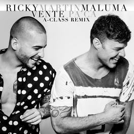 ฟังเพลงอัลบั้ม Vente Pa' Ca (A-Class Remix)
