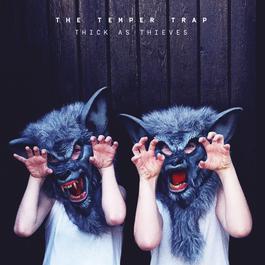 ฟังเพลงอัลบั้ม Thick As Thieves