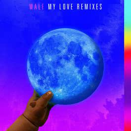 ฟังเพลงอัลบั้ม My Love (feat. Major Lazer, WizKid, Dua Lipa) [Remixes]