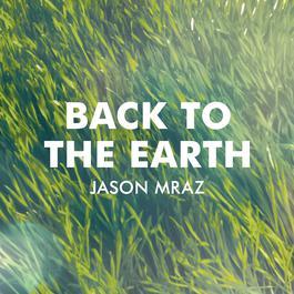 ฟังเพลงอัลบั้ม Back To The Earth