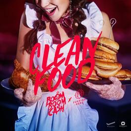 ฟังเพลงอัลบั้ม Clean Food (feat. ฟักกลิ้ง ฮีโร่)