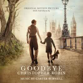 ฟังเพลงอัลบั้ม Goodbye Christopher Robin (Original Motion Picture Soundtrack)