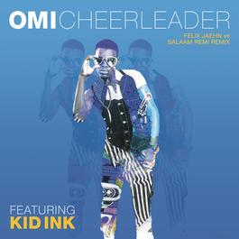 ฟังเพลงอัลบั้ม Cheerleader (Felix Jaehn vs Salaam Remi Remix)