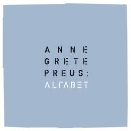 Alfabet (2013 Remaster) 2013 Anne Grete Preus