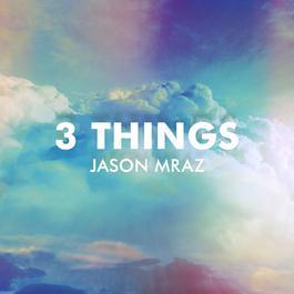 ฟังเพลงอัลบั้ม 3 Things